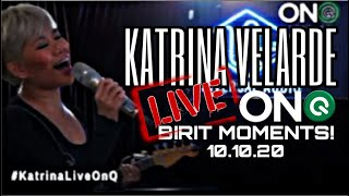 KATRINA VELARDE Live OnQ! Birit Moments! October 10, 2020