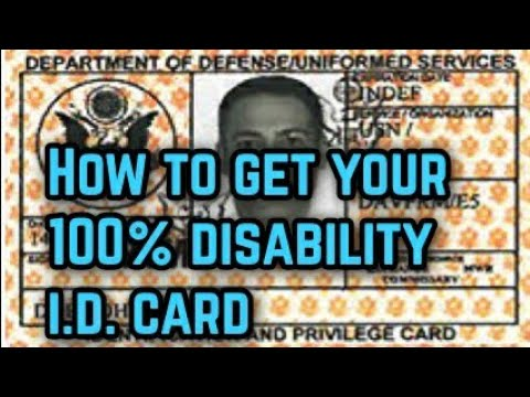 How To Get Your 100% Disability I.D. Card