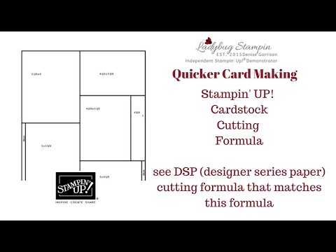 Stampin' Up! Cardstock Cutting Formula = Quicker Card Making
