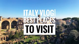 Italy VlogI Best Places To Visit