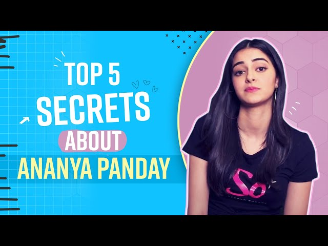Ananya Panday Reveals Her 5 Weird Secrets | Shocking! | Bollywood Life