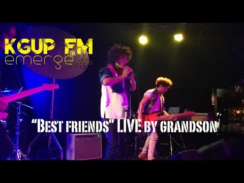 Best Friends LIVE by grandson at The...