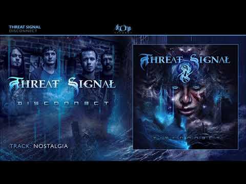 THREAT SIGNAL - Nostalgia (Official Track Stream)