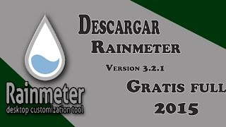 Descargar Rainmeter 3.2.1 Full 2015