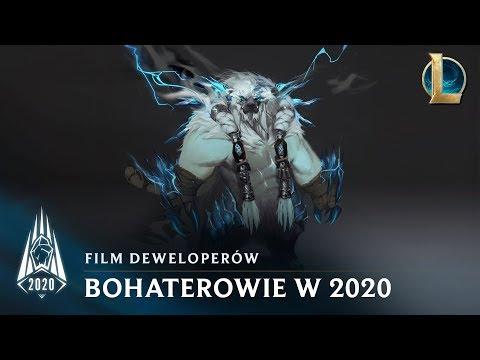 Bohaterowie w sezonie 2020   Film deweloperów — League of Legends