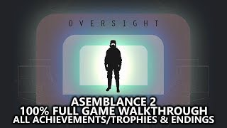 Asemblance 2: Oversight - 100% Full Game Walkthrough - All Achievements/Trophies & Endings