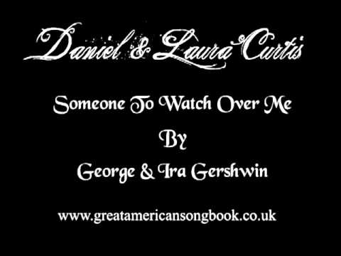 George and Ira Gershwin - Someone to Watch Over Me