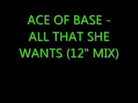 """Ace Of Base - All That She Wants (12"""" mix)"""
