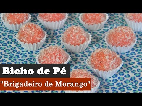 Bicho de Pé (Brigadeiro de Morango), um docinho delicioso