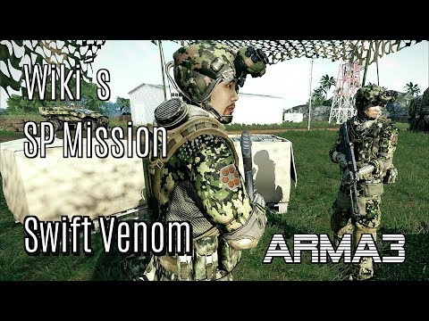 ARMA 3 Wiki´s SP Mission - Swift Venom by Wiki 100% Original gameplay