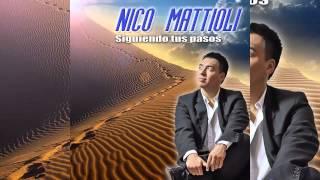 Nico Mattioli La Mujer Que Quiero Tener