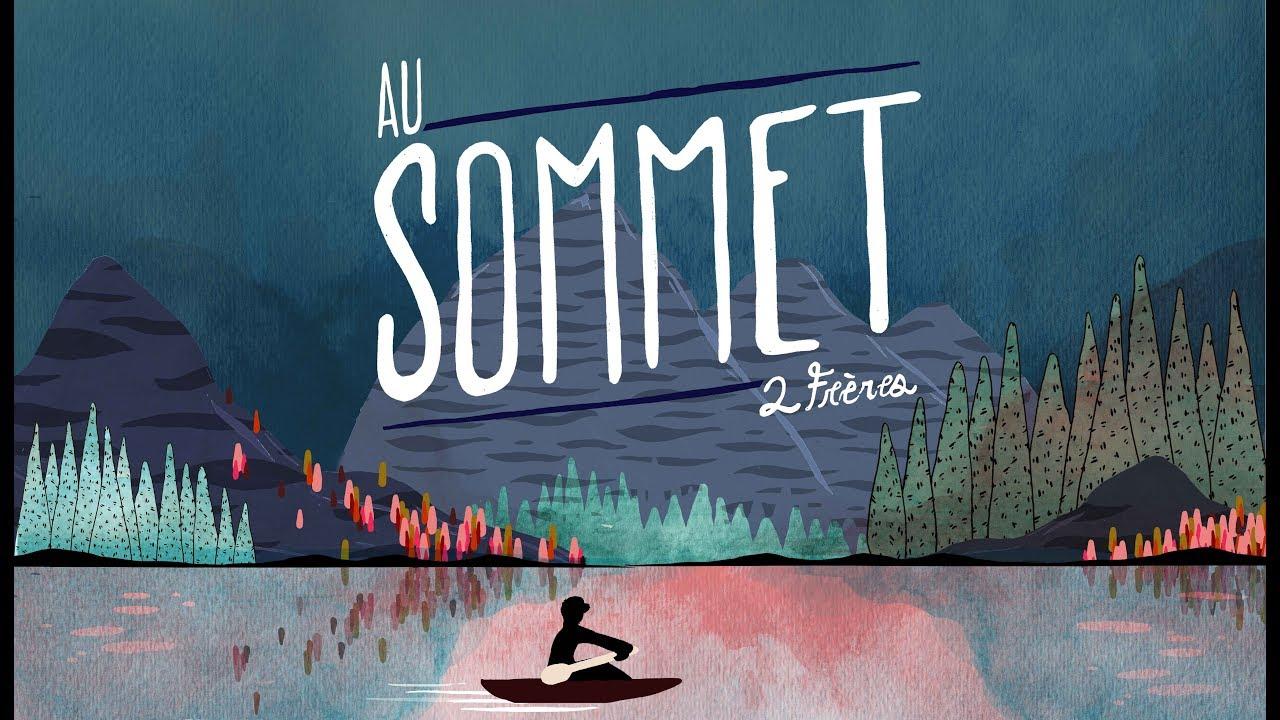 2Frères - Au Sommet (Clip officiel)
