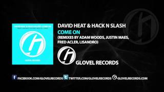 David Heat & Hack N Slash - Come On (Fred Acler Remix) [Progressive House]