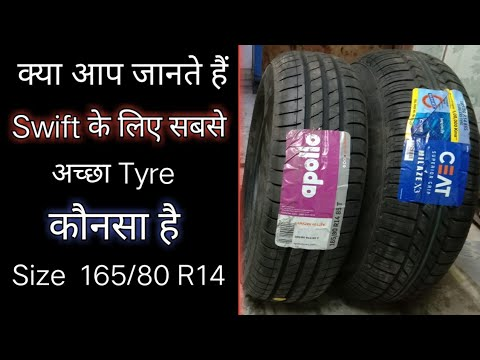 BEST TYRE FOR MARUTI Swift vdi/vxi Size 165/80 r14