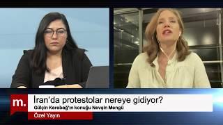 """Nevşin Mengü Ile """"İran'da Protestolar Nereye Gidiyor?"""""""