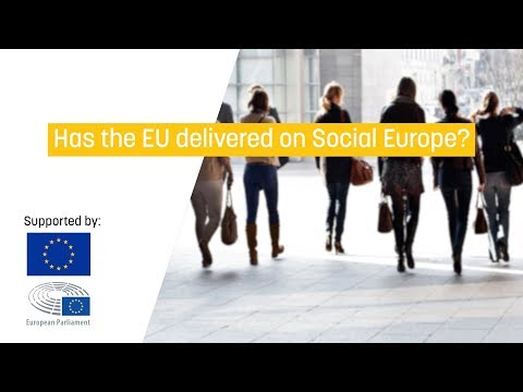 Has the EU delivered on Social Europe?