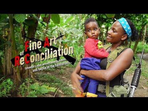Fine Art of Reconciliation. Colombia's rebel women: beauty,