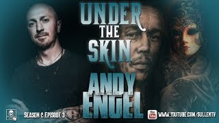 Under the Skin - Andy Engel