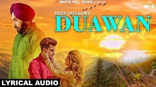 Duawan (Lyrical Audio) Deep Ohsaan | White Hill Music | New Punjabi Song 2018