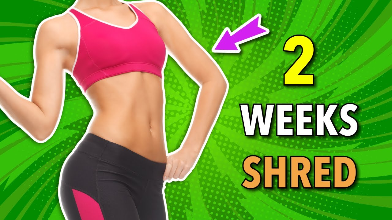 2 Week Shred Workout – Do This Every Day To Lose Weight