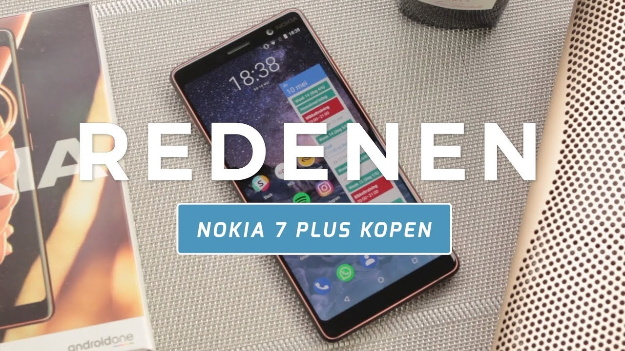 1de99722b2c 5 redenen om de Nokia 7 Plus (niet) te kopen (Dutch) - YouTube