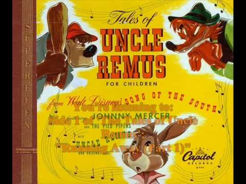 Song of the South - The Tales of Uncle Remus - Sides 1-3 of 6