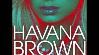 We run the night (Remix) - Havana Brown ft. Pitbull