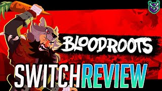 Bloodroots Switch Review - Brutal BRILLIANT Action! (Video Game Video Review)