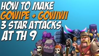 How To Make GOWIPE & GOWIWI INTO A 3 STAR ATTACK STRATEGY AT TH9 | BEST METHOD | Clash of Clans