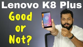 LENOVO K8 PLUS OVERVIEW Specifications amp Features