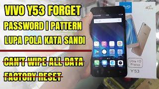 VIVO Y53 Lupa Pola Sandi Password (Forgot Lock Pattern) | Tidak Bisa Wipe All Data Factory Reset
