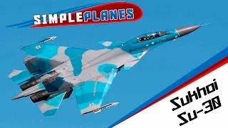 SimplePlanes (Protótipo Parte 1) Sukhoi Su-30