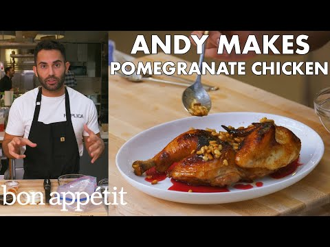 Andy Makes Pomegranate-Glazed Chicken | From the Test Kitchen | Bon Appétit