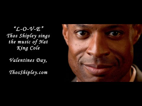 LOVE Thos Shipley sings the music of Nat King Cole Part 3