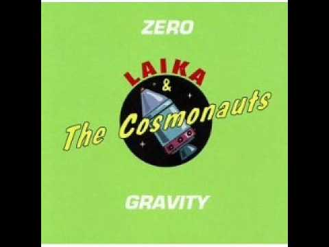 Laika and the Cosmonauts - Surfs You Right
