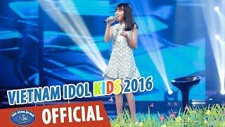 vietnam idol kids 2016 - gala 2 - ve noi dau -thuy anh