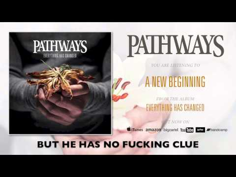 PATHWAYS - A New Beginning (Official Lyric Video)