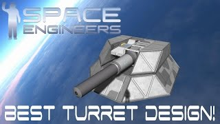 Space Engineers | Best Turret Design!  - EP77