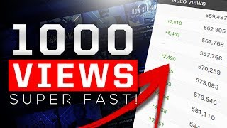 How To Get 1000 VIEWS In Less Than A WEEK On YouTube! - 2017