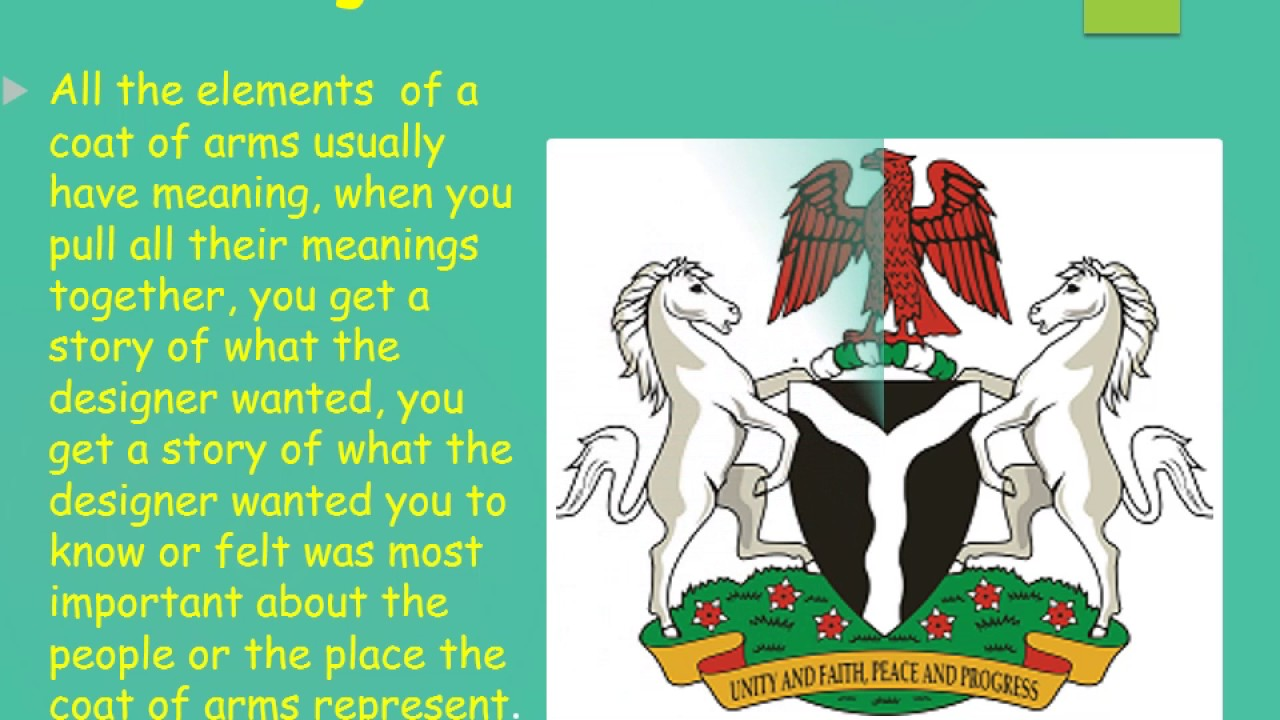 The Nigerian Coat Of Arms Youtube