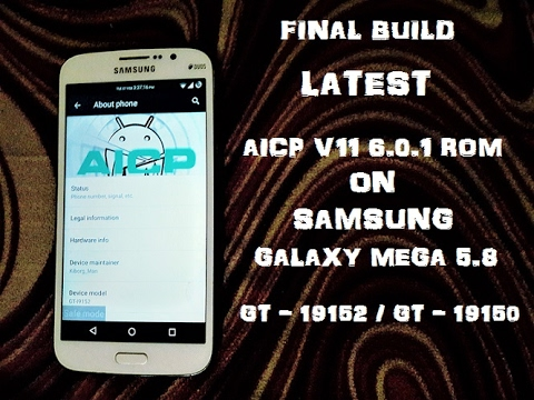 AICP v11 (FINAL) (6.0.1) for Galaxy Mega 5.8 (GT-I9152 / GT-19150)