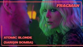 ATOMIC BLONDE / SARIŞIN BOMBA Türkçe Altyazılı  Final Fragman (2017) - 28 Temmuzda Sinemalarda