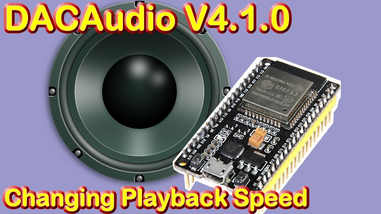 ESP32 DacAudio WAV/Music Audio player, Ver  4 1 0,
