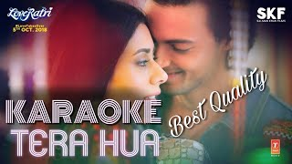 Atif Aslam Tera Hua KARAOKE With Lyrics || Loveratri || BasserMusic || New Bollywood Song Karaoke