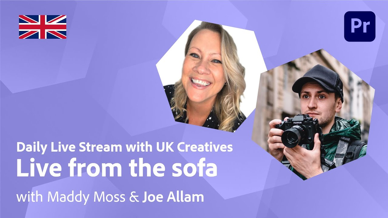 Live from the sofa with Maddy & Joe Allam | Adobe Live