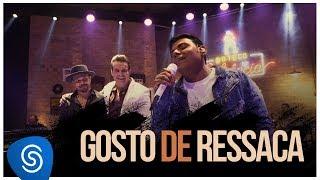 Pablo - Gosto de Ressaca (Clipe Oficial)  Feat. Marcos e Belutti
