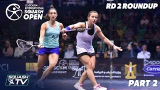 Squash: El Gouna International 2019 - Women\'s Rd 2 Round Up [Pt.1]
