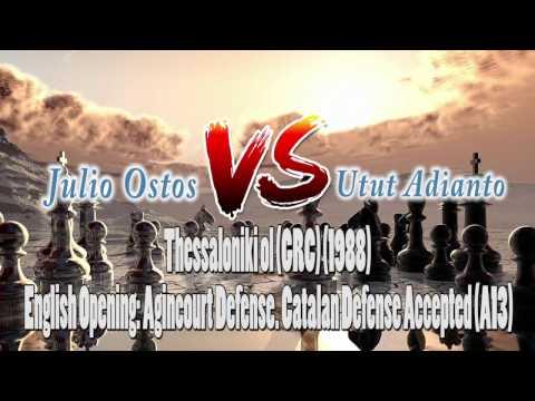 Pertandingan CaturChess Game Julio Ostos vs Utut Adianto-Thessaloniki ol GRC 1988