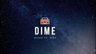 DIME-Ovidio Ft. Efra