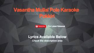 Vasantha Mullai Pole Karaoke Pokkiri Karaoke
